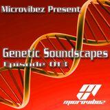 Microvibez Present: Genetic Soundscapes Episode 012