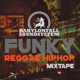 Funky Reggae Hip Hop Mixtape