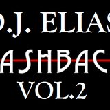DJ Elias - THE FLASHBACKS VOL.2