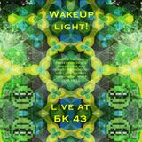 WakeUp LIGHT! live at Chill Stage BK-43