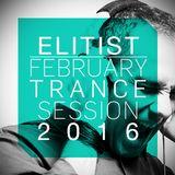 ELITIST - February 2016 Trance Mix