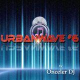 UrbanWave #6 by Onceler DJ