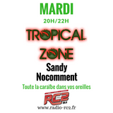 TROPICAL ZONE mardi 7 novembre 2017 sur RC2 94.4 FM et www.radio-rc2.fr