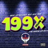 199X warm up mix - Best of 90s Hip Hop and R&B