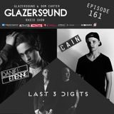 Glazersound Radio Show Episode #161 W/Guests LAST 3 DIGITS_DANIEL ETIENNE_CAIN
