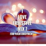 I Love Freestyle Music Mix 7 - DJ Carlos C4 Ramos