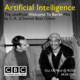 ARTIFICIAL INTELLIGENCE - The unofficial Welcome To Berlin Mix