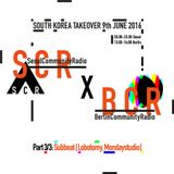 BCR x SCR: Live from Seoul Community Radio 3/4 - Subbeat