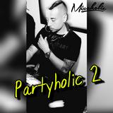 Partyholic 2
