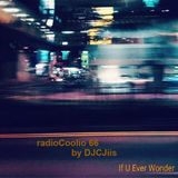 @radioCoolio 66 If U Ever Wonder @DJCJiis #ElectroMix