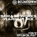 Boomtown 2016 - The Sewage Works Warmup!