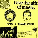 Foamy & Tilmann Jarmer - Give The Gift Of Music