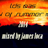 LDS035 END OF SUMMER MIX 2014 BY JAMES LOCA