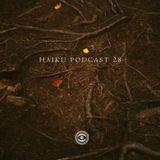 Haiku Podcast #28