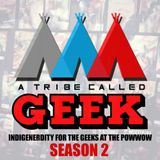 A Tribe Called Geek S2:Ep2: Richard Crowsong Davis, Creator of Vile: Legend of Thunder Valley
