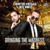 Dimitri Vegas & Like Mike - Bringing The Madness Compilation
