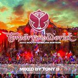 TomorrowWorld 2015 SA Edition Mixed By Tony B