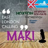 East London Calling presents Mari