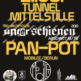 Pan Pot @ Tunnel Mittelstille 22.08.10