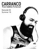 CARRANCO From Sublime To Surreal 04 - Summer 2018