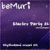 [beMuri RG mixset 013] Electro Party 02