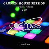 HOUSE SESSION Cosmos-Radio 027 (April 2018)
