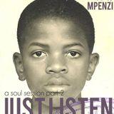 JUST LISTEN: A Soul Session Part 2