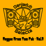 Reggae Drum Tum Pah - Vol.3