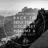 Back To Funk Soul Disco Set Vol. 6 - October 2017