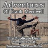 The Adventures Of Frank Merriwell - The Duplicate Dean (12-04-48)