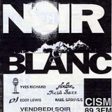 Lost Tapes : Noir et Blanc (January 14, 1995)