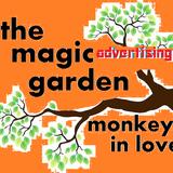 The Magic Advertising Garden