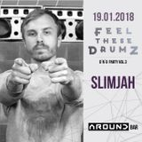 SLIMJAH- FEEL THESE DRUMZ vol.3 PROMO MIX