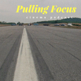 Pulling Focus 8_14_17 Road Movies Show