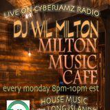 Wil Milton LIVE On Cyberjamz Radio Milton Music Cafe Sept 18 2017