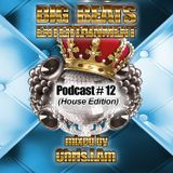 BIG BEATS Entertainment Podcast #12 mixed by Chris.I.Am (House Edition)