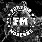 Foutoir Moderne #24 • Saison 2017>2018 (03/21/18)