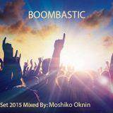 Boombastic Summer Set 2015 By : Moshiko Oknin (Motion)