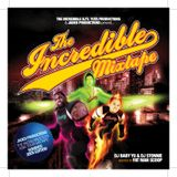 The Incredible Mixtape - Hosted By: Fatman Scoop
