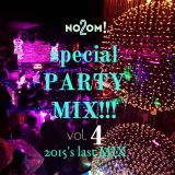 Special PARTY MIX!!!  vol.3  DJ no2om! 2015's last MIX