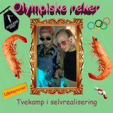 Olympiske Reker EP 4 - Tvekamp i Selvrealisering