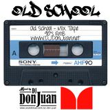 OLD SCHOOL 90S RNB MIXED BY DJ DON JUAN