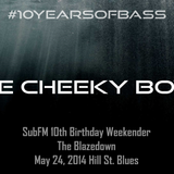 The Cheeky Boyz live at #10YearsOfBass - Hill Street Blues, Amsterdam - 24th May 2014