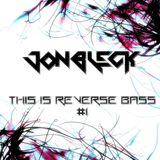 THIS IS REVERSE BASS #1 by JONBLECK
