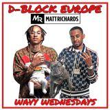 D-BLOCK EUROPE MIX | INSTAGRAM: @DJMATTRICHARDS | #WavyWednesdays | DBLOCK EUROPE YOUNG ADZ