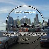 Soney pres. Musical Destination #004