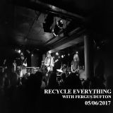 Recycle Everything 05/06/2017