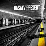 Dasalv Present - Deep Underground mix
