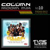 Riddim Mix 10 - Column Riddim