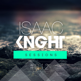 Isaac KNIGHT Sessions #012